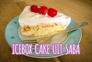 icebox cake uit Saba recept Sabaanse ice box cake antilliaans eten