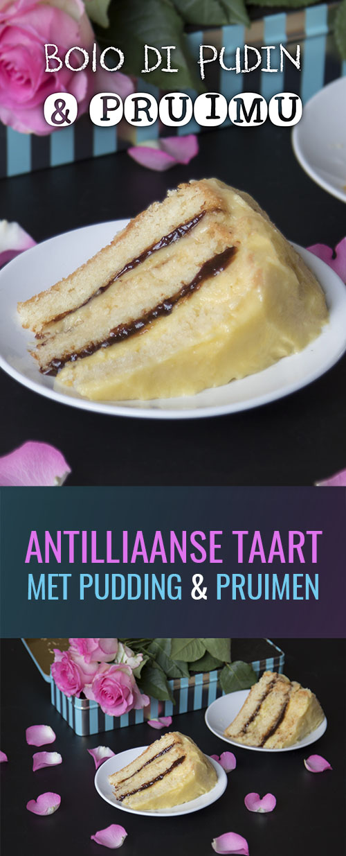 bolo di pudin pudding i pruimu preimu antilliaanse taart met pudding en pruimen recept
